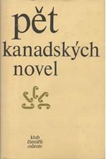 : Pět kanadských novel : (Québec), 1978
