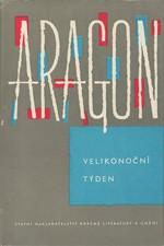 Aragon: Velikonoční týden, 1965