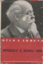 Arbes: Episody z roku 1848, 1940