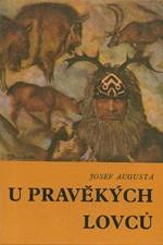 Augusta: U pravěkých lovců, 1971
