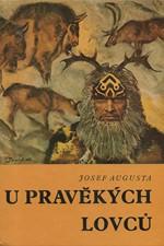 Augusta: U pravěkých lovců, 1973