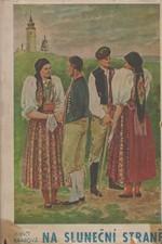 Baarová: Na sluneční straně : Chodský román, 1943