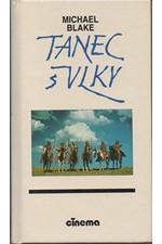 Blake: Tanec s vlky, 1991
