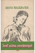 Boguszewska: Svět očima nevidomých : Sbírka povídek, 1951