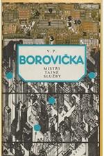 Borovička: Mistři tajné služby, 1983