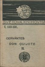 Cervantes Saavedra: Důmyslný rytíř Don Quijote de la Mancha. Díl  2., 1910