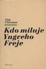 Claesson: Kdo miluje Yngveho Freje, 1978