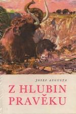 Augusta: Z hlubin pravěku, 1971