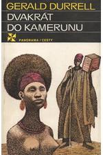 Durrell: Dvakrát do Kamerunu, 1986