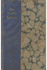 Durych: Paní Anežka Berková, 1931