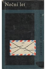 Saint-Exupéry: Noční let [a jiné], 1962