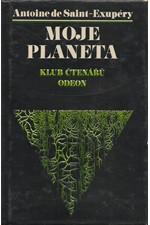 Saint-Exupéry: Moje planeta, 1976