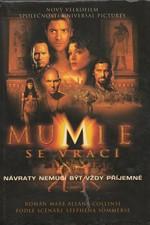 Collins: Mumie se vrací, 2001