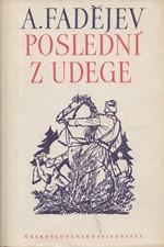 Fadejev: Poslední z Udege : Román, 1950