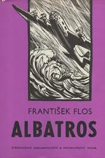 Flos: Albatros : Dobrodružný román z Moluk, 1969