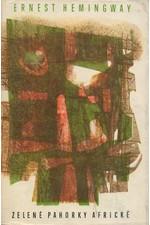 Hemingway: Zelené pahorky africké, 1963