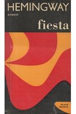 Hemingway: Fiesta : I slunce vychází, 1966
