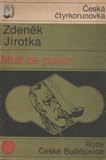 Jirotka: Muž se psem, 1968