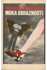 Páral: Muka obraznosti, 1986