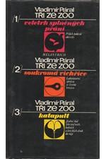 Páral: Tři ze zoo, 1977
