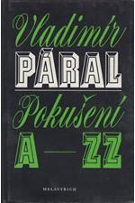 Páral: Pokušení A-ZZ, 1982