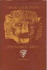 Loukotková: Pod maskou smích, 1982