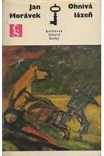 Morávek: Ohnivá lázeň, 1971