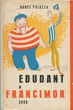 Poláček: Edudant a Francimor, 1966