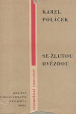 Poláček: Se žlutou hvězdou, 1961