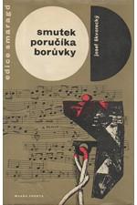 Škvorecký: Smutek poručíka Borůvky : detektivní pohádka, 1968