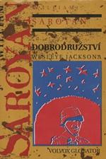 Saroyan: Dobrodružství Wesleye Jacksona, 1993