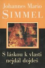 Simmel: S láskou k vlasti nejdál dojdeš, 2001