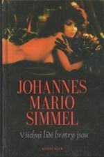 Simmel: Všichni lidé bratry jsou, 1994