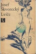 Škvorecký: Lvíče, 1969