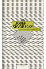 Škvorecký: Dvě vraždy v mém dvojím životě : detektivní román, částečně autobiografie, 1996