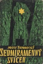 Škvorecký: Sedmiramenný svícen, 1964