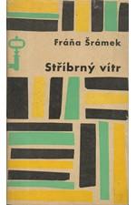 Šrámek: Stříbrný vítr, 1964