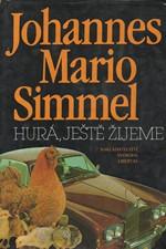 Simmel: Hurá, ještě žijeme, 1992