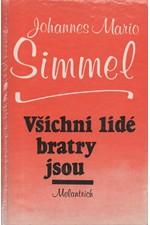 Simmel: Všichni lidé bratry jsou, 1990
