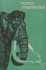 Štorch: Lovci mamutů : Román z pravěku, 1964