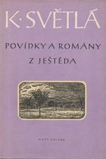 Světlá: Povídky a romány z Ještěda, 1959