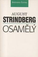 Strindberg: Osamělý, 1995