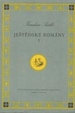 Světlá: Ještědské romány, svazek  1.: Vesnický román. Kříž u potoka. Kantůrčice, 1955