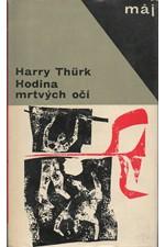 Thürk: Hodina mrtvých očí, 1966