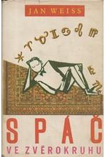 Weiss: Spáč ve zvěrokruhu, 1958