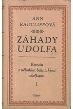 Radcliffe: Záhady Udolfa : Román s několika básnickými vložkami, 1978