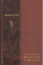 Zeyer: Ossianův návrat a jiné básně, 1905