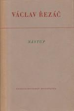 Řezáč: Nástup, 1951