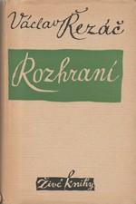 Řezáč: Rozhraní, 1950