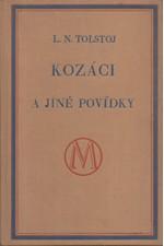Tolstoj: Kozáci a jiné povídky, 1930
